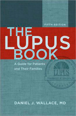 Dr. Daniel J. Wallace – The Lupus Book: A Guide for Patients and Their Families